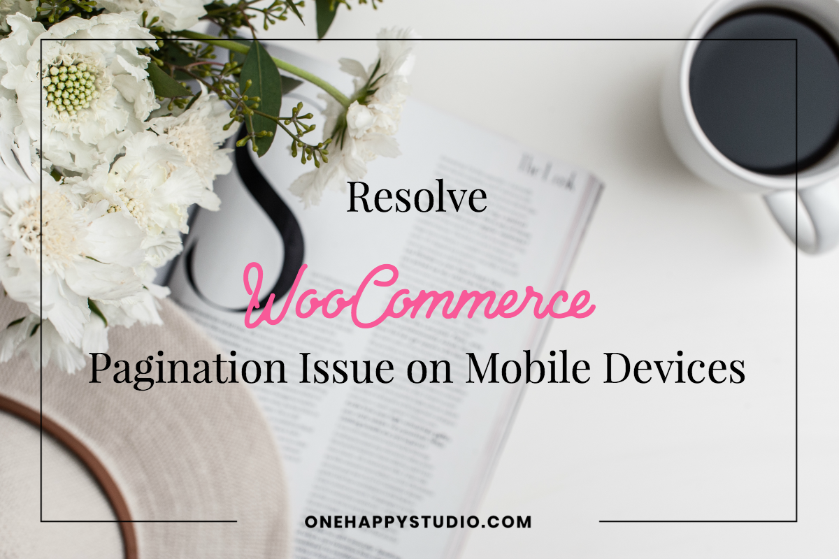 Resolve the WooCommerce Pagination Issue on Mobile Devices