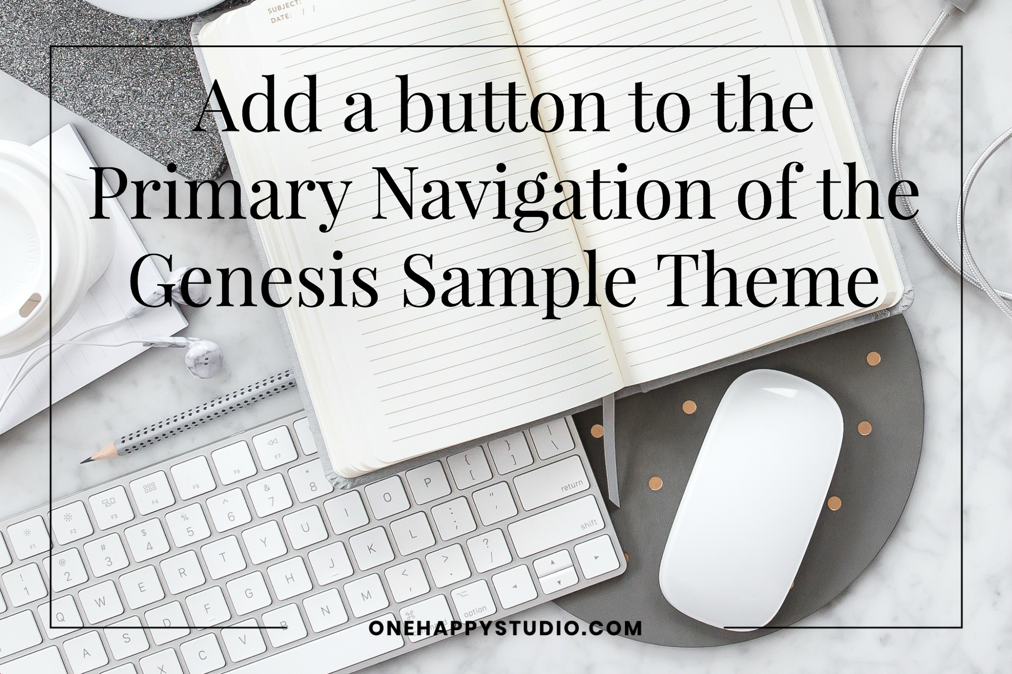 Add a button to the Primary Navigation of the Genesis Sample Theme